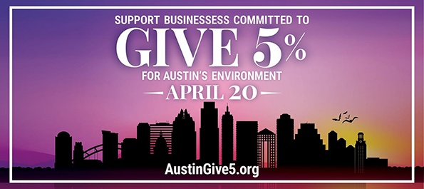 Austin Give 5 to Mother Earth