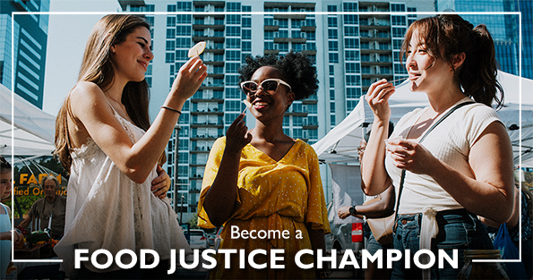 Become a Food Justice Champion Image