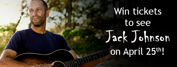 Win tickets to Jack Johnson!