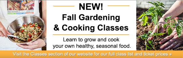 New Fall Cooking and Gardening Classes