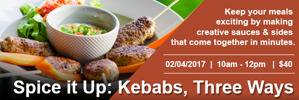 Spice it Up: Kebabs, 3 Ways
