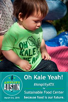 Oh Kale Yeah! #AmplifyATX
