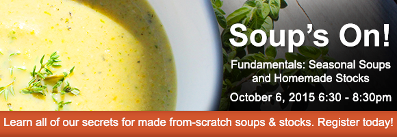 Soups On! Take our Soups Class Oct. 6
